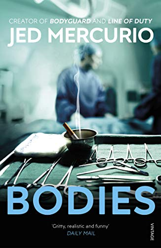 9780099422839: Bodies: From the creator of Line of Duty