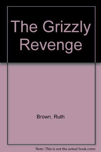 9780099423003: The Grizzly Revenge