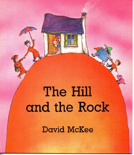9780099423102: The Hill and the Rock (Red Fox picture books)