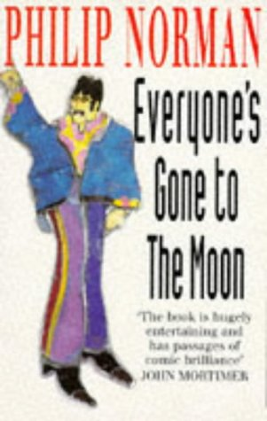 9780099423911: Everyone's Gone to the Moon