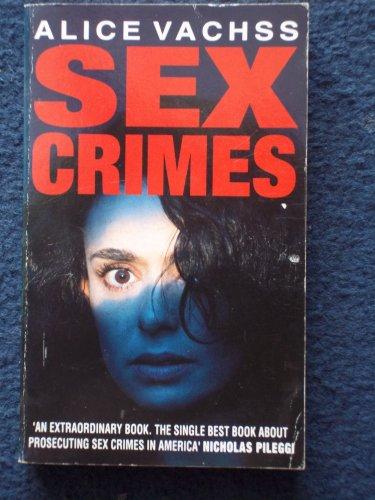 9780099424314: Sex Crimes