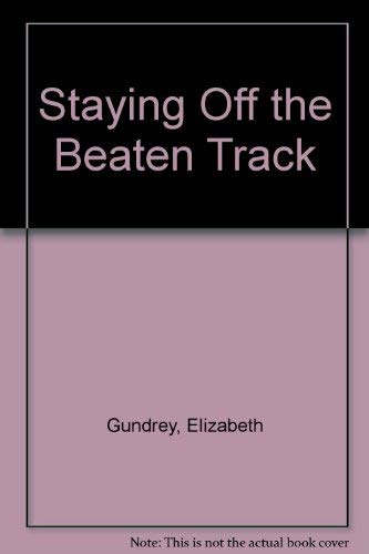 9780099424406: Staying Off the Beaten Track