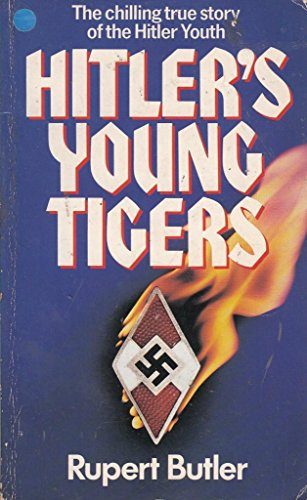 9780099424505: Hitler's Young Tigers