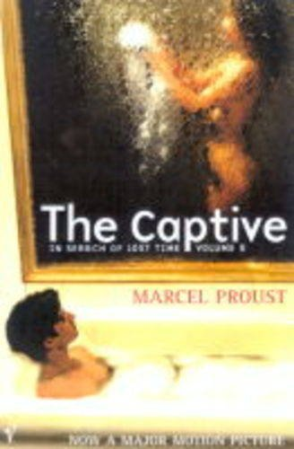 9780099425137: The Captive: In Search of Lost Time. Vol. 5