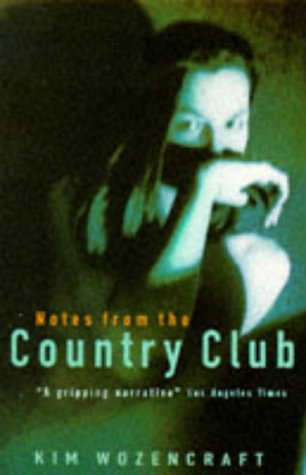 9780099425212: Notes From the Country Club