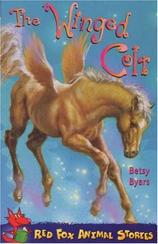 9780099425816: The Winged Colt of Casa Mia (Red Fox Animal Stories)