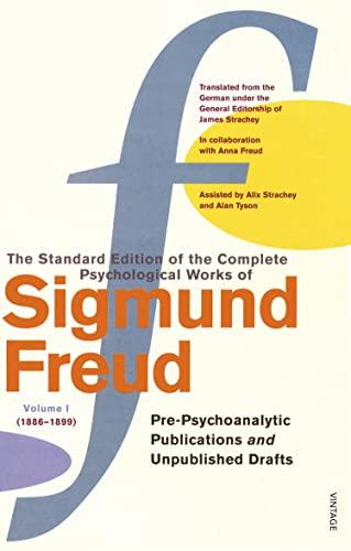 Complete Psychological Works Of Sigmund Freud, The Vol 1: Freud, Sigmund