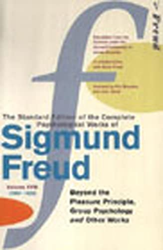 9780099426738: Complete Psychological Works Of Sigmund Freud, The Vol 18: