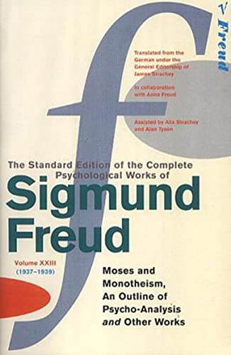 """9780099426783: The Complete Psychological Works of Sigmund Freud: """" Moses and Monotheism """" , """" An Outline Pf Psycho"""
