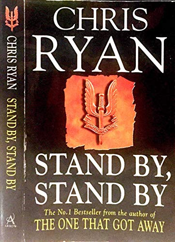 9780099427025: Stand by, Stand by