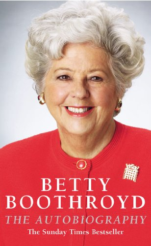 9780099427049: Betty Boothroyd: The Autobiography