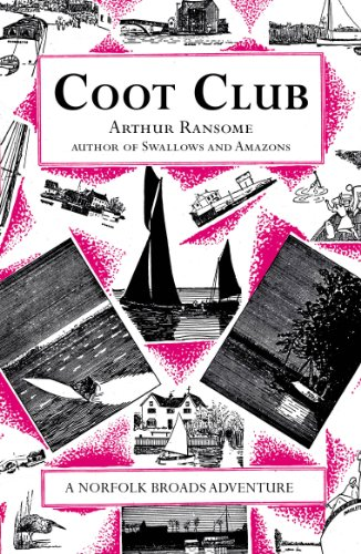 9780099427186: Coot Club (Swallows And Amazons)