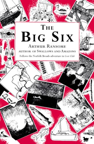 9780099427247: The Big Six (Swallows And Amazons)