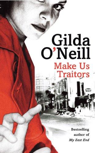 Make Us Traitors: Gilda O'Neill