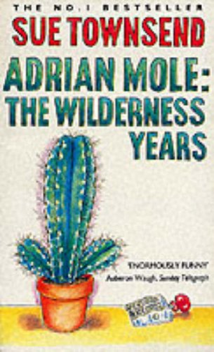 9780099427537: Adrian Mole: The Wilderness Years