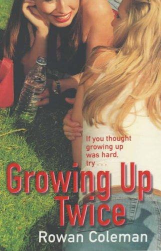9780099427681: Growing Up Twice