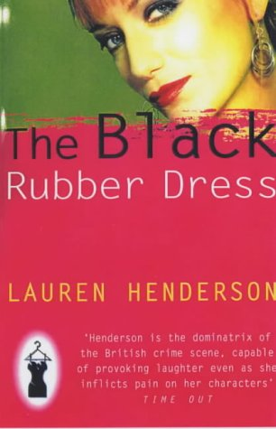 9780099427780: The Black Rubber Dress