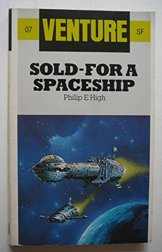 9780099427803: Sold-For A Spaceship (Venture Sf Bks.)