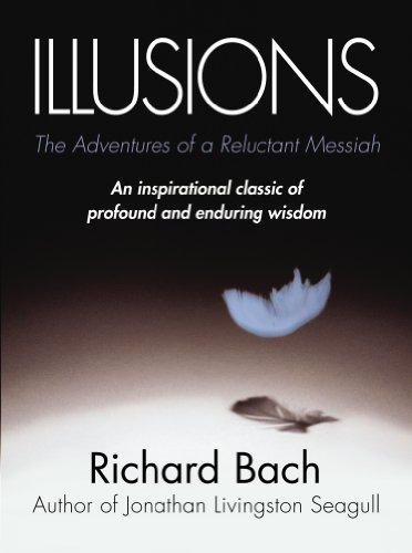 9780099427865: Illusions: The Adventures of a Reluctant Messiah