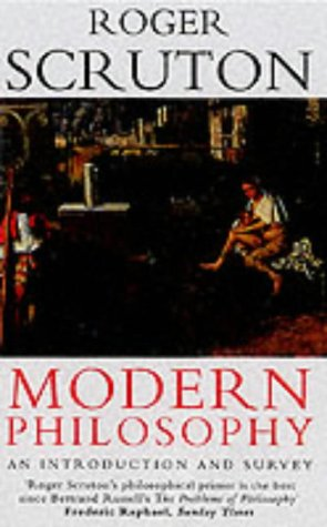 9780099427889: Modern Philosophy: An Introduction and Survey