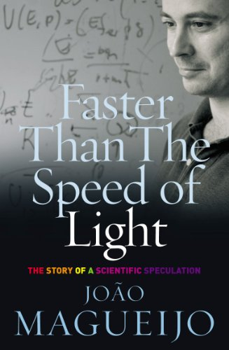 9780099428084: Faster Than The Speed Of Light: The Story of a Scientific Speculation