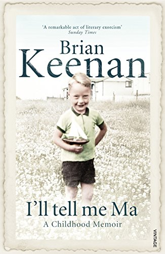 9780099428152: I'll Tell Me Ma: A Childhood Memoir