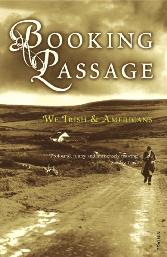 9780099428190: Booking Passage: We Irish & Americans