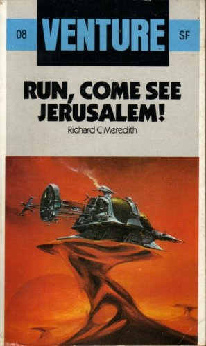 9780099428206: Run, Come, See Jerusalem (Venture SF Books)
