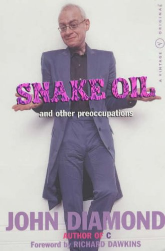 9780099428336: Snake Oil and Other Preoccupations