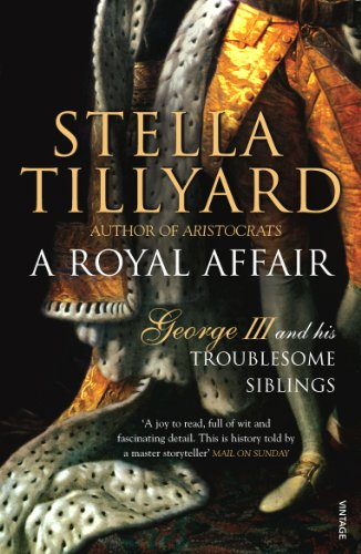 9780099428565: A Royal Affair: George III and his Troublesome Siblings