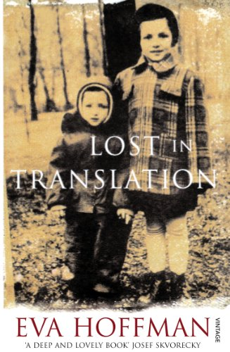 9780099428664: Lost in Translation: A Life in a New Language