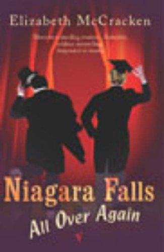 9780099429050: Niagara Falls All Over Again