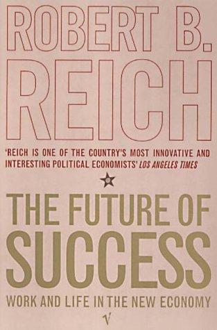 9780099429067: The Future of Success