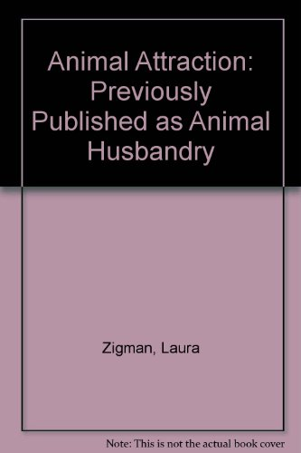 9780099429463: Animal Attraction: Previously Published as