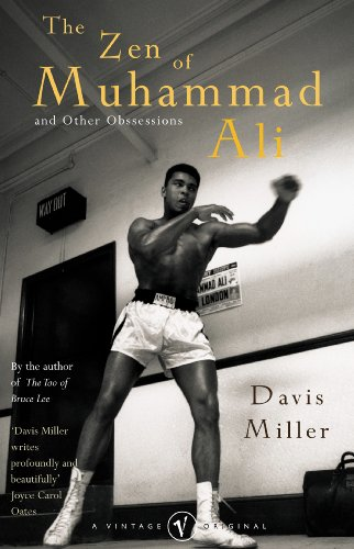 Zen of Muhammad Ali: And Other Obsessions: Davis Miller