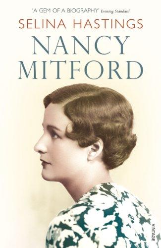NANCY MITFORD (VINTAGE LIVES): SELINA HASTINGS