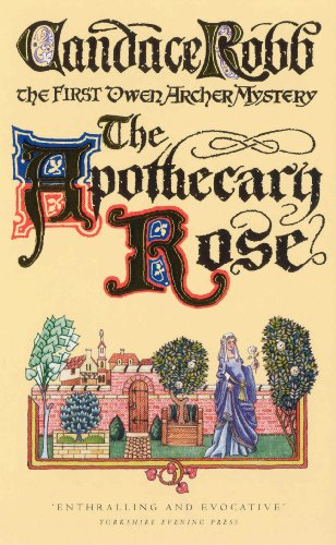 9780099429760: The Apothecary Rose (A Medieval Mystery)