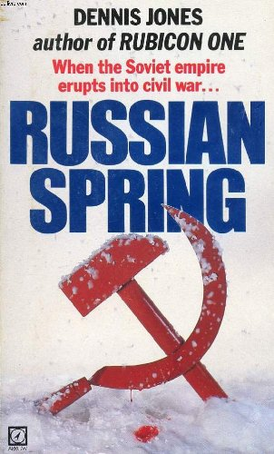 9780099429906: Russian Spring