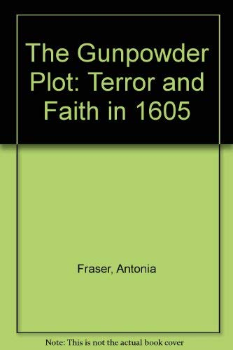 9780099429975: The Gunpowder Plot: Terror and Faith in 1605