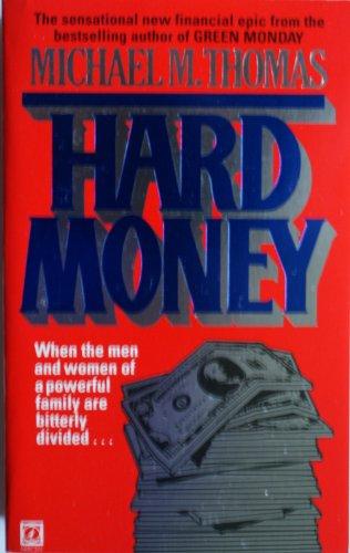 9780099430001: Hard Money