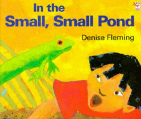 In the Small, Small Pond (Red Fox Picture Books) (0099431815) by Fleming, Denise