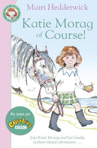 Katie Morag Of Course (Fox Tales): Hedderwick, Mairi