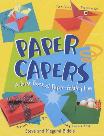 9780099432074: Paper Capers: My First Origami Book