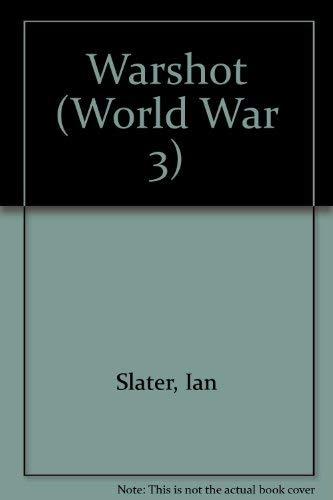 9780099432111: Warshot (World War 3)