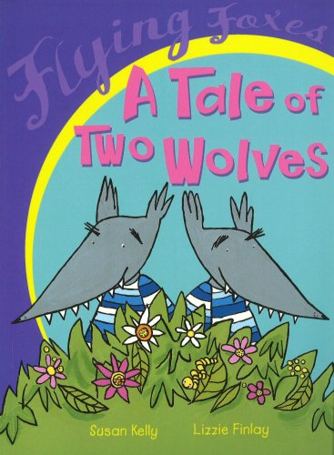 9780099432135: A Tale of Two Wolves (Flying Foxes)