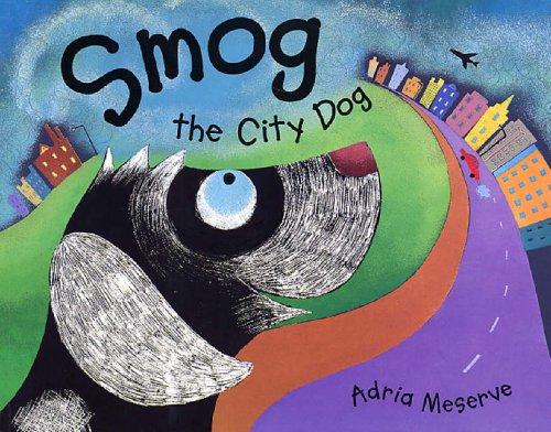 9780099432272: Smog the City Dog