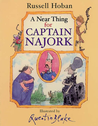 9780099432463: Near Thing for Captain Najork
