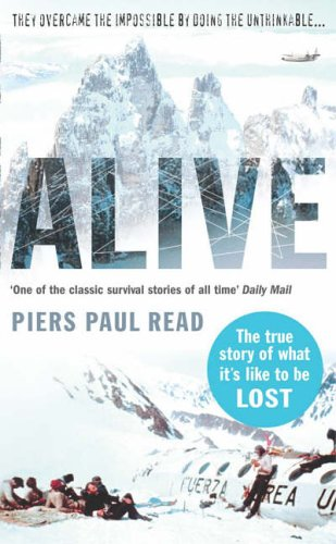 9780099432494: ALIVE: The True Story of the Andes Survivors