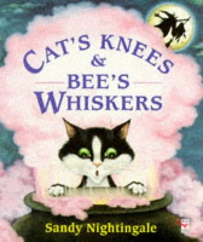 9780099432715: Cat's Knees and Bee's Whiskers (Red Fox picture books)