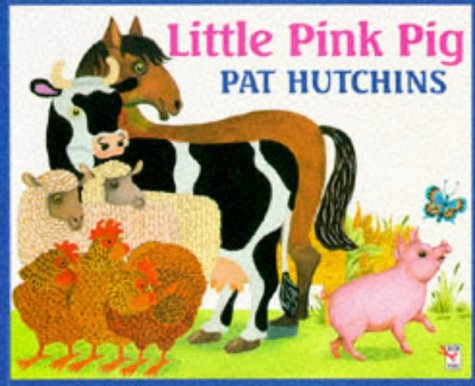 Little Pink Pig (Red Fox Picture Books): Pat Hutchins